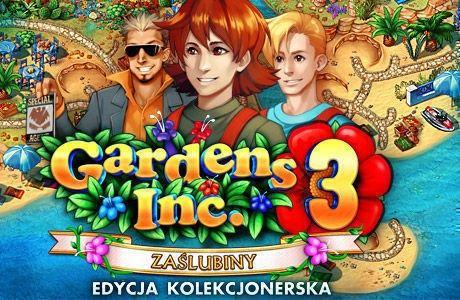 Gardens Inc. 3: Zaślubiny. Edycja Kolekcjonerska